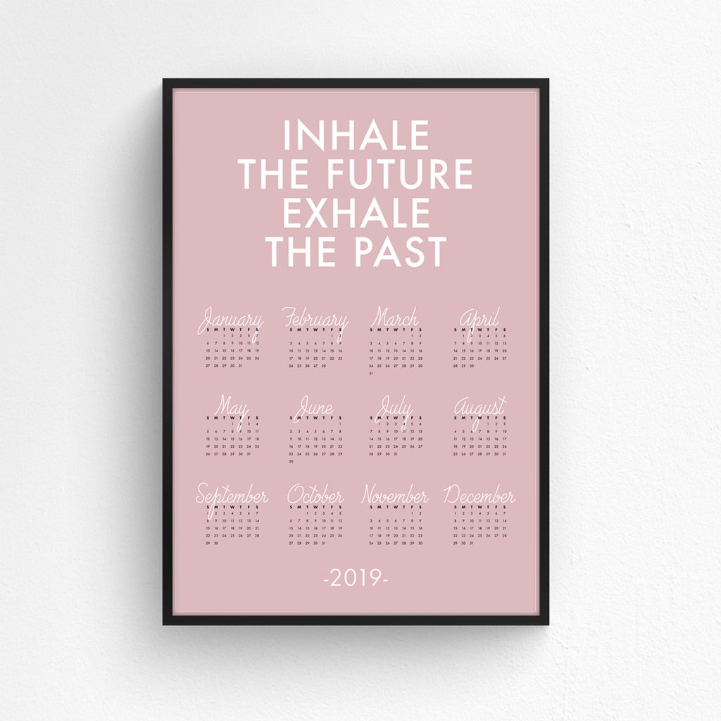 Wall Planner - Inhale the Future, Exhale the Past