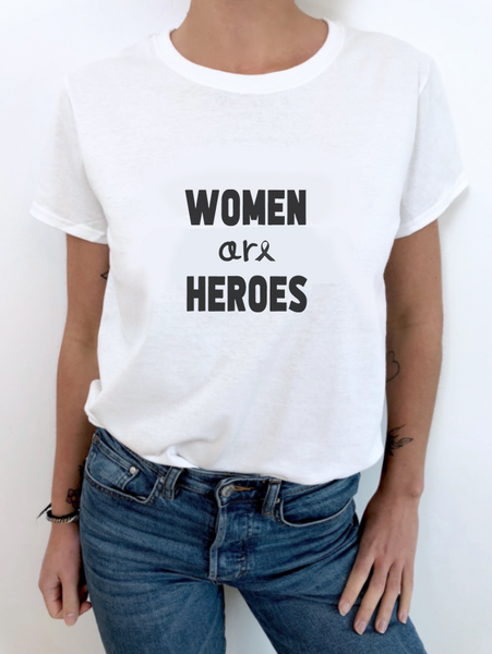 """WOMEN ARE HEROES"" le t-shirt"