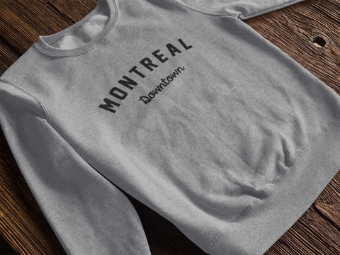 MONTREAL Downtown SWEAT