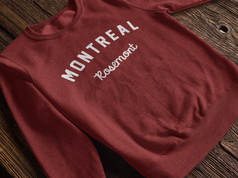 MONTREAL Rosemont SWEAT