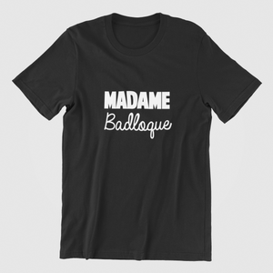 MADAME Badloque T-SHIRT