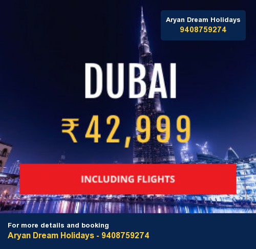 Dubai 5 Days with Flight - fully loaded from Rs 42,999/- Limited Seats