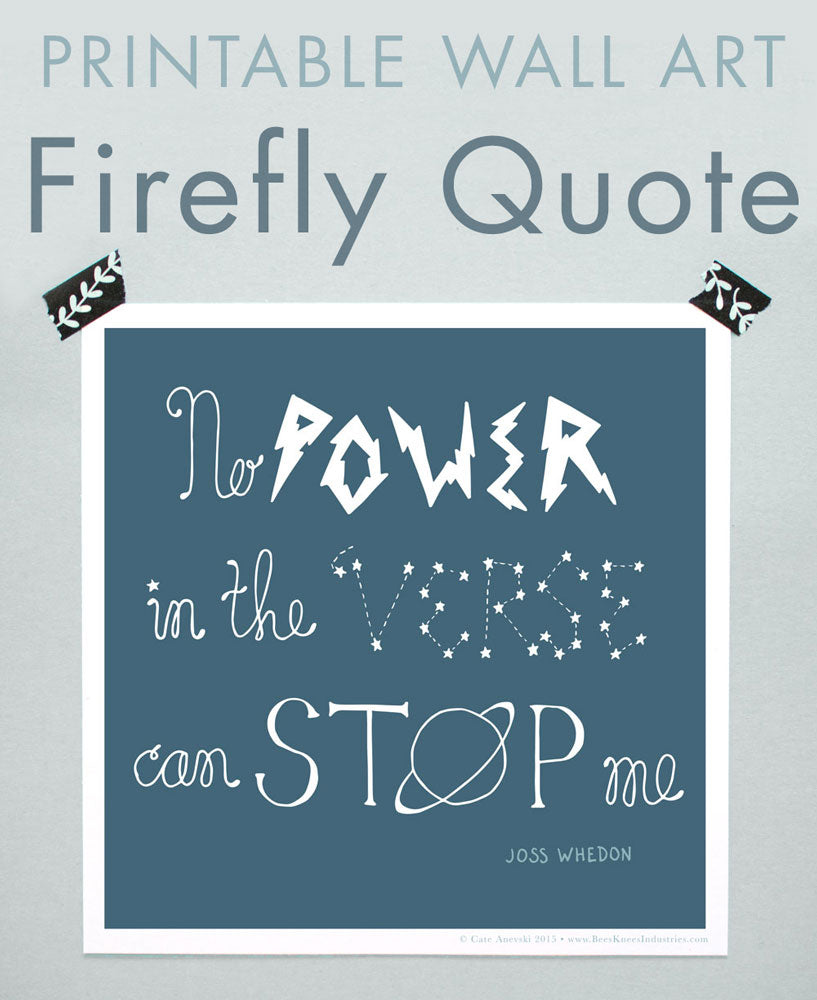 Firefly Quote Printable Wall Art