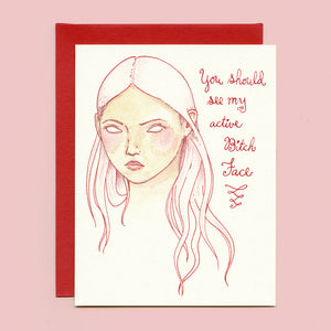 Bitch Face Greeting Card