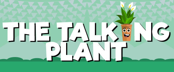 The Talking Plant