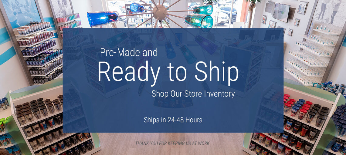 Pre-Made and Ready to Ship. Shop Our Store Inventory. Ships in 24 to 48 Hours. Thank you for keep us at work.