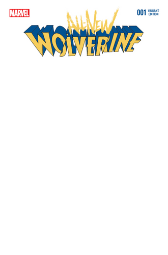 ALL NEW WOLVERINE #1 BLANK VARIANT