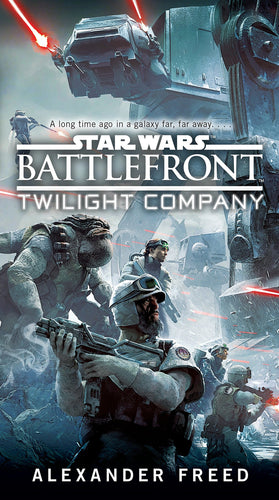 STAR WARS BATTLEFRONT: TWILIGHT COMPANY HC