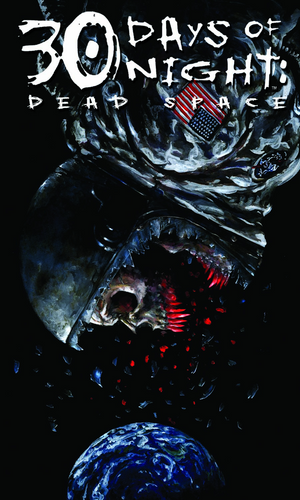 30 DAYS OF NIGHT DEAD SPACE #1