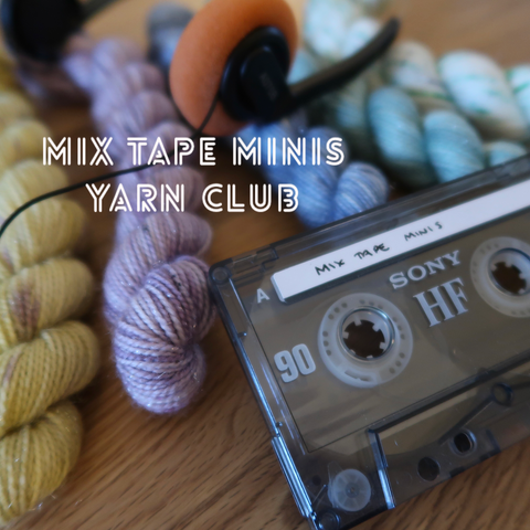 Mix Tape Minis Yarn Club - FEBRUARY