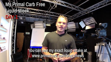 My Primal Cure Carb Free Liquid Only Week - Day One