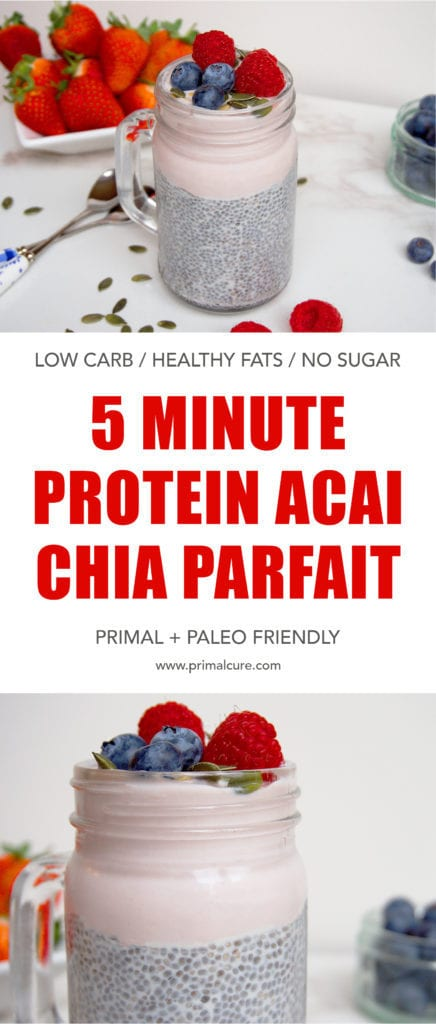 A quick and delicious primal and paleo breakfast option. High in protein and contains a good dose of healthy fats. This açai chia parfait will leave you full until lunchtime!