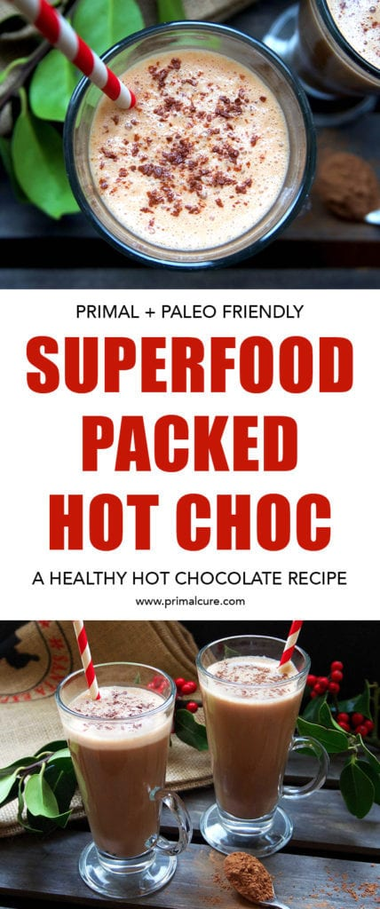 Primal superfood hot chocolate. A healthy, sugar free alternative to your usual hot chocolate recipe. It tastes just as good as the real thing and is packed full of superfood ingredients!