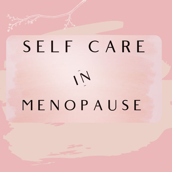 Self care routine in menopause