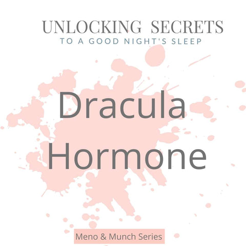 melatonin - known as the hormone of dracula