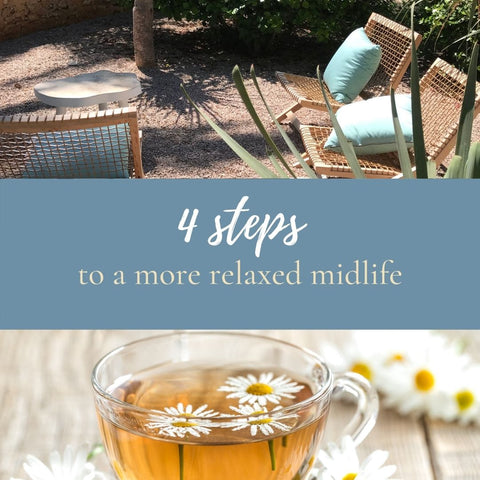 Free Resource: 4 steps to a more relaxed midlife