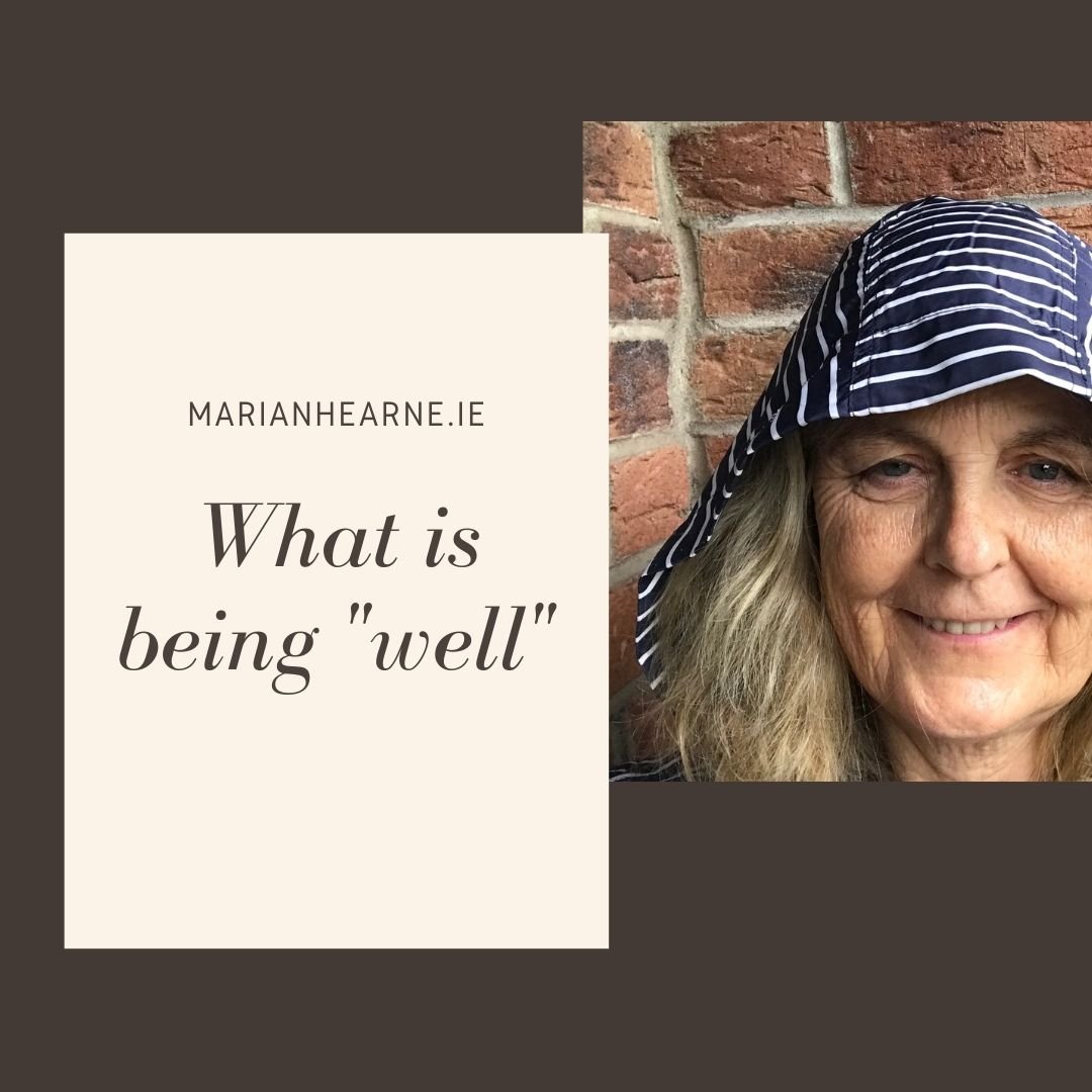 What is being well?