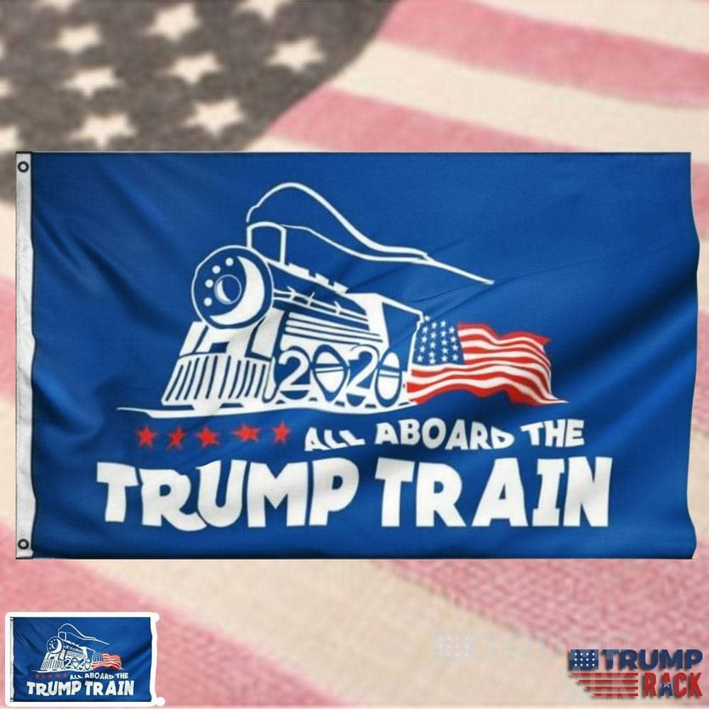 All Aboard The Trump Train Flag-Trump Rack