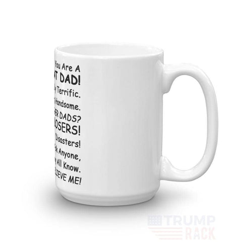 Image of Amazing Dad! Totally The Best Father! Everyone Agrees Coffee Mug-Trump Rack