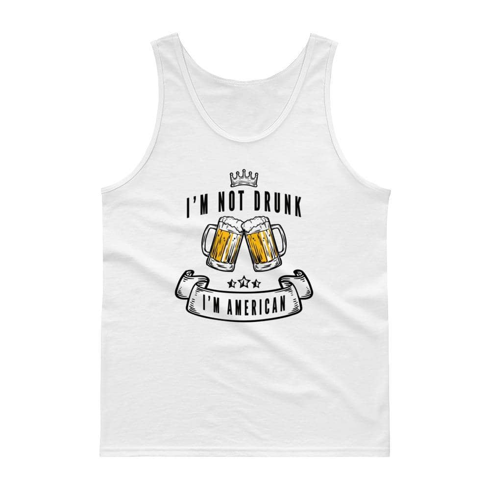 I'm Not Drunk I'm American Tank top-Trump Rack
