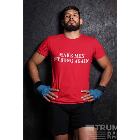 Image of Make Men Strong Again T-Shirt-Trump Rack