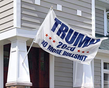 Image of Trump 2020 No More BS Flag (White)-Trump Rack