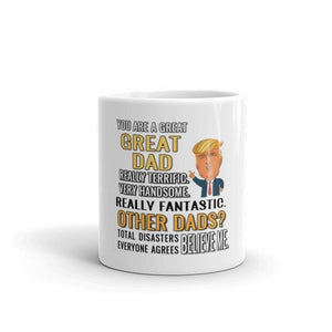 You Are A Great GREAT DAD! Mug-Trump Rack