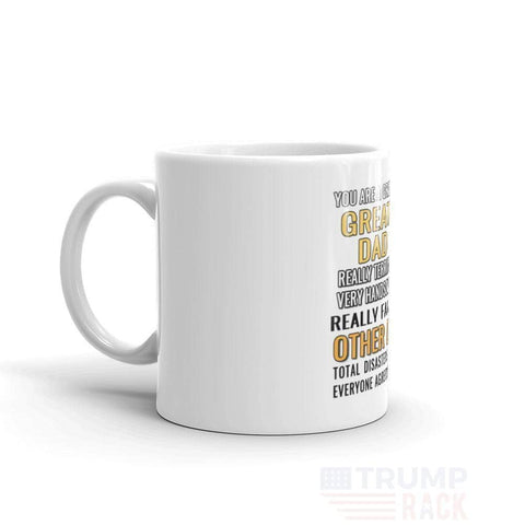 Image of You Are A Great GREAT DAD! Mug-Trump Rack