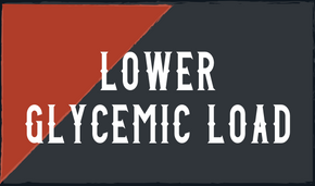 Lower Glycemic Load