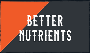 Better Nutrients