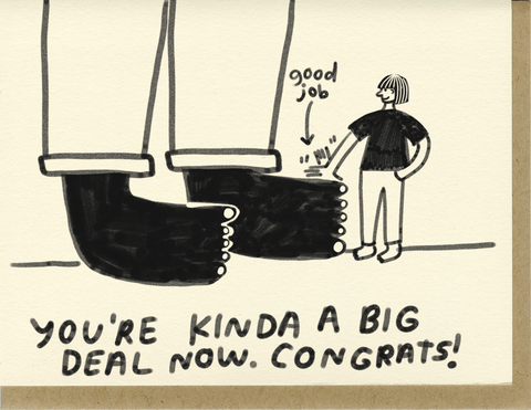 You're A Big Deal Card