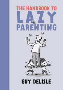 HANDBOOK TO LAZY PARENTING GN