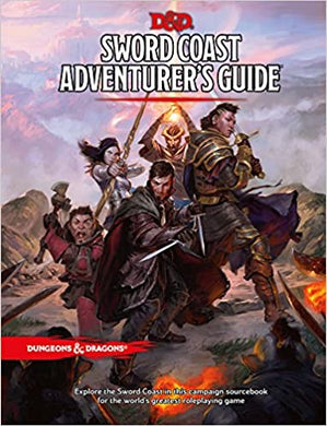DUNGEONS & DRAGONS: Sword Coast Adventurer's Guide 5E