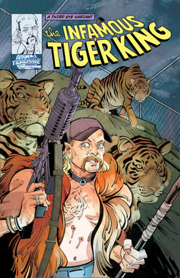 INFAMOUS: TIGER KING #1 EXCLUSIVE VARIANT