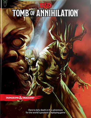 DUNGEONS & DRAGONS: Tomb of Annihilation 5E