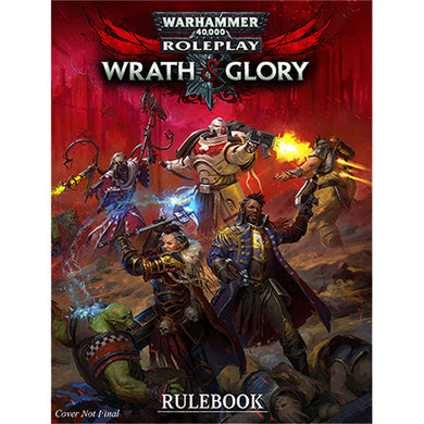 Warhammer 40K Wrath & Glory RPG: Rulebook