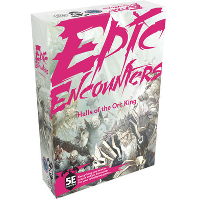 Epic Encounters: Hall of the Orc King (5E)