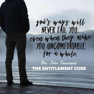 The Cure for the Disease of Entitlement