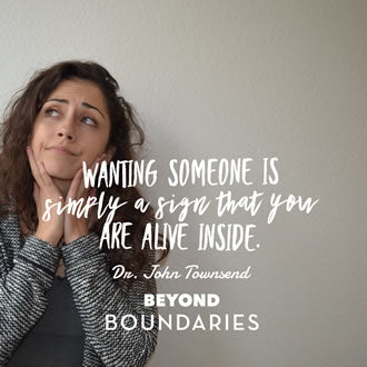 Photo meme that says, 'Wanting Someone Is Simply a Sign That You Are Alive Inside' included in the post, 'The Desire to Reconnect Doesn't Mean You're Crazy' on the BoundariesBooks.com website.