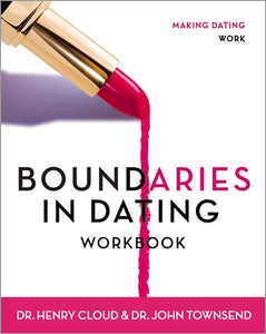 Boundaries in Dating Workbook: Making Dating Work