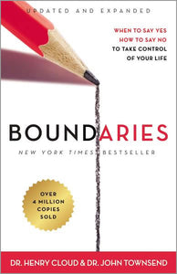 Boundaries (the book): When to Say Yes, How to Say No To Take Control of Your Life
