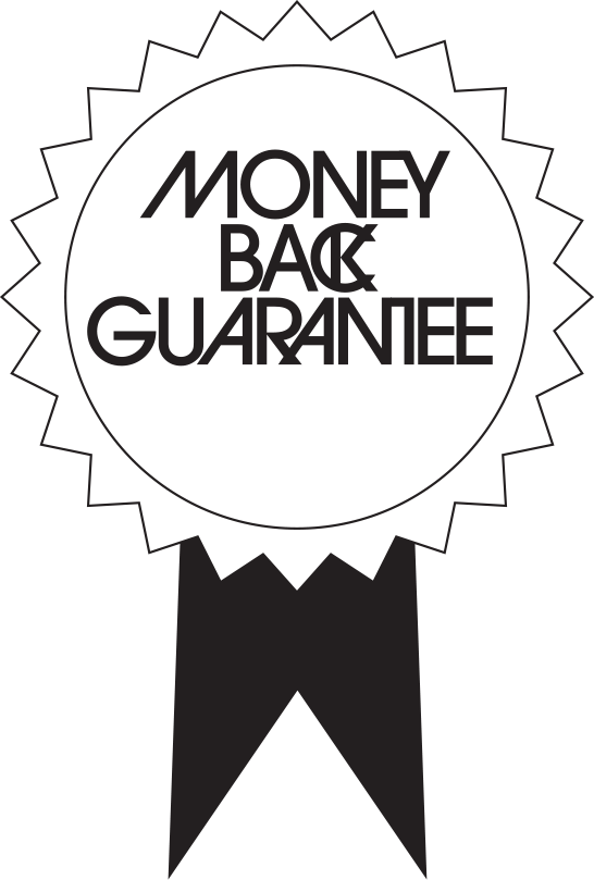 Money back guaranteed on return. Click to see terms and conditions.
