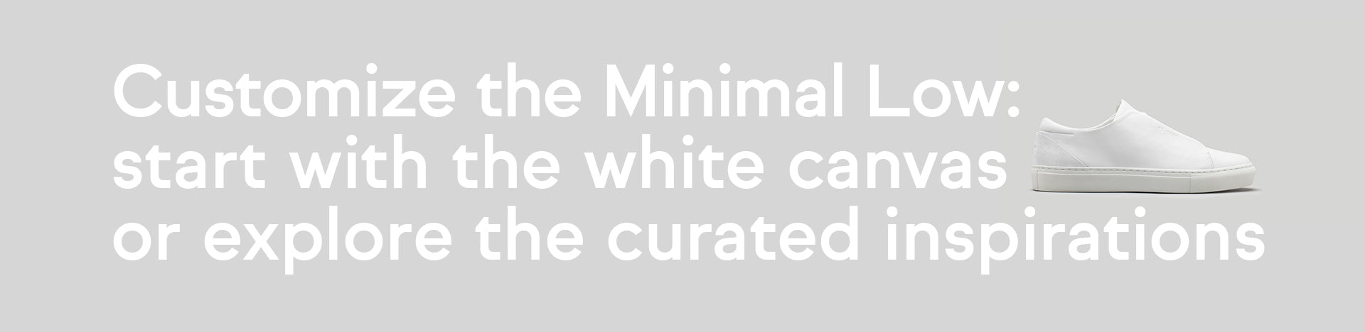 How to customize the DiVERGE Minimal low sneaker: white canvas or inspirations