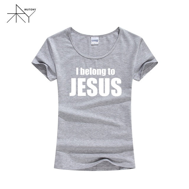New Women T Shirts I Belong to Jesus Tshirts