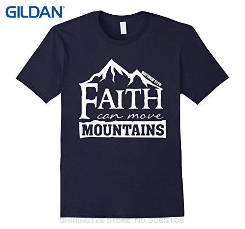 T Shirt Fashion Short Sleeve Faith Can Move Mountains