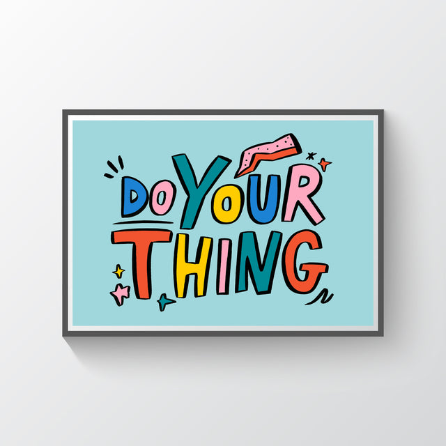 Do Your Thing Giclee Print