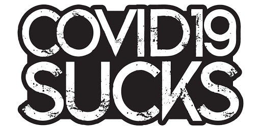 """COVID19 SUCKS"" Sticker"