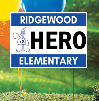 Custom School HERO Yard Signs