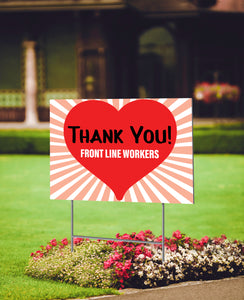 Thank You Front Line Workers Yard Sign (English or Spanish)