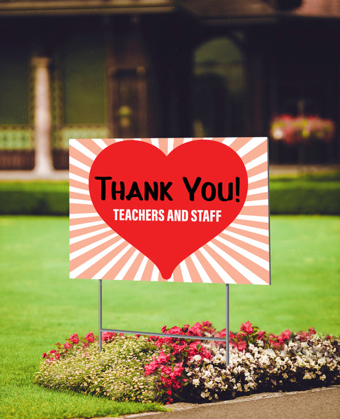 Thank You Teachers and Staff Yard Sign (English or Spanish)